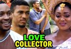 love collector nollywood movie 2