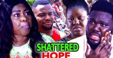 shattered hope season 1 nollywoo