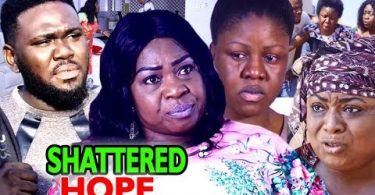 shattered hope season 2 nollywoo