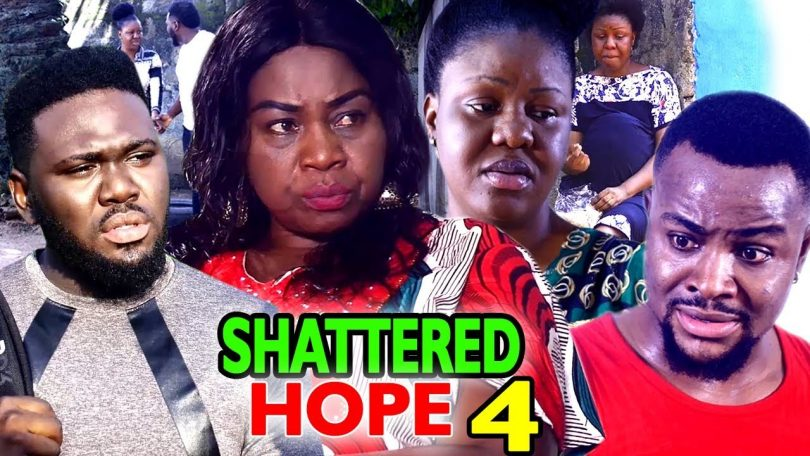 shattered hope season 4 nollywoo