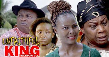 unfaithful king 2 nollywood movi