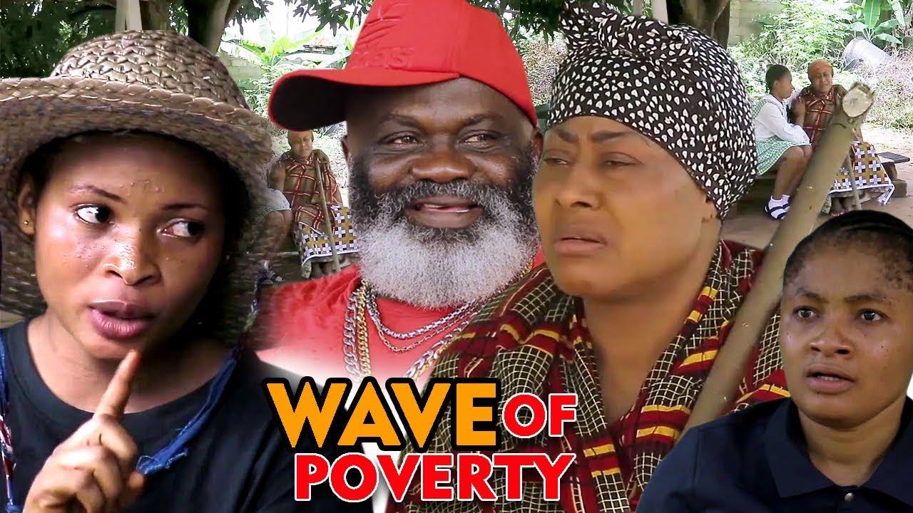 wave of poverty season 1 nollywo