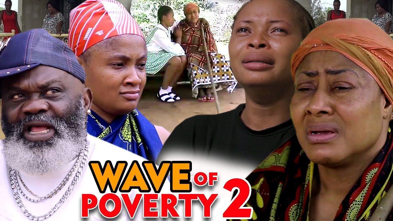 wave of poverty season 2 nollywo