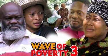 wave of poverty season 3 nollywo