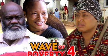 wave of poverty season 4 nollywo