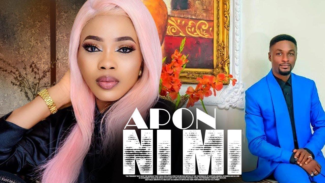 apon nimi yoruba movie 2020 mp4