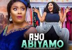 ayo abiyamo yoruba movie 2020 mp