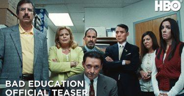 bad education trailer starring h