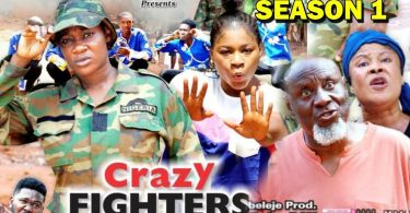 crazy fighters season 1 nollywoo