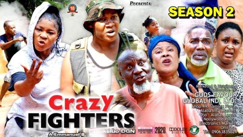 crazy fighters season 2 nollywoo