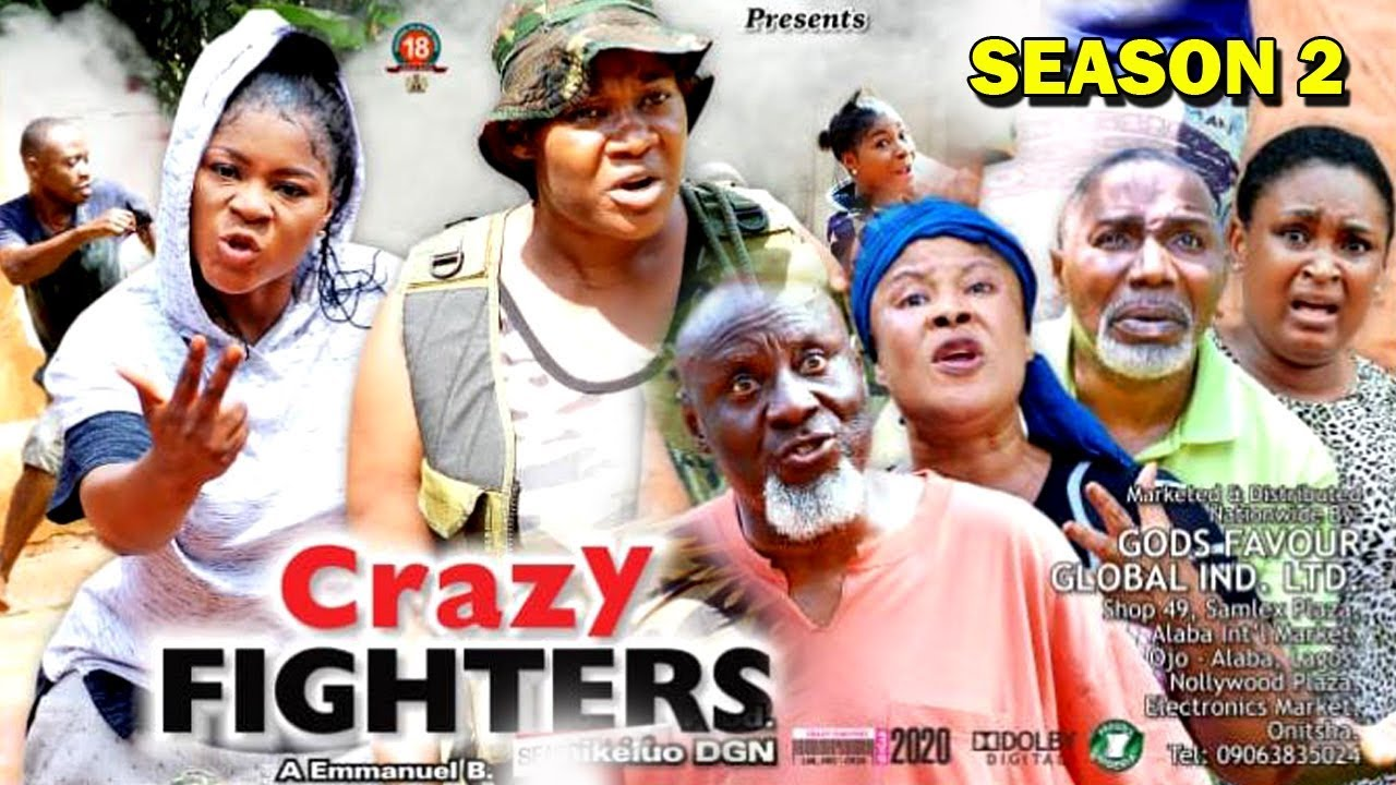 crazy fighters season 2 nollywoo
