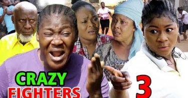crazy fighters season 3 nollywoo