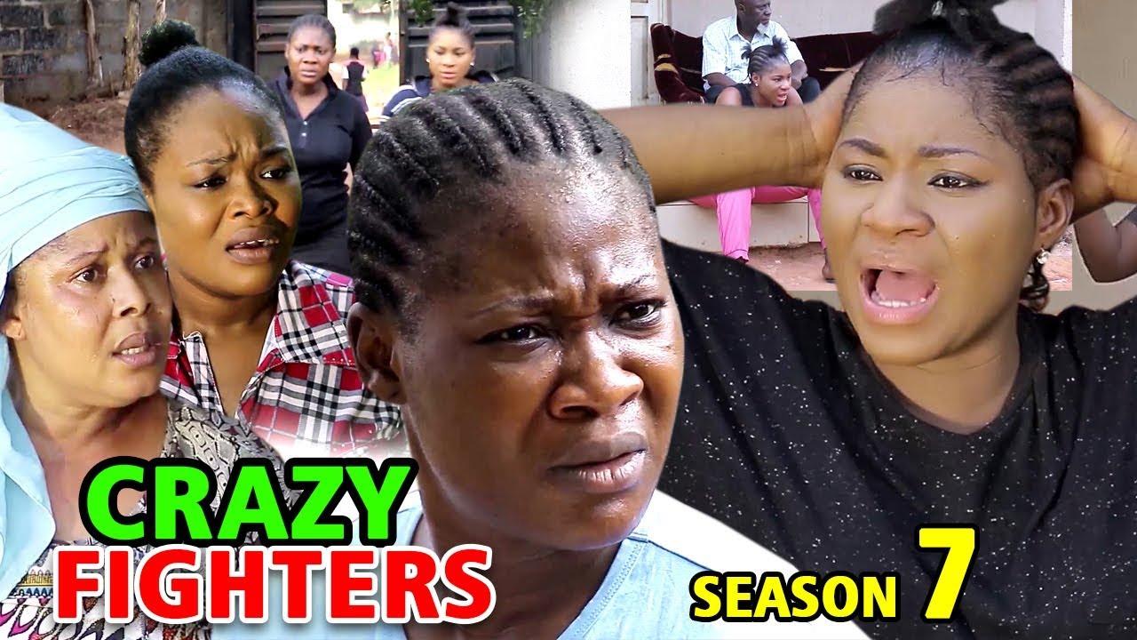 crazy fighters season 7 nollywoo