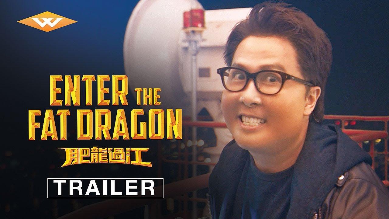 enter the fat dragon trailer sta