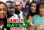 family in battle season 3 nollyw