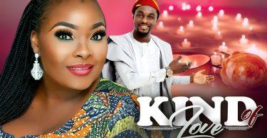 kind of love yoruba movie 2020 m