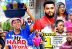 my hard work season 1 nollywood