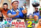 my hard work season 2 nollywood