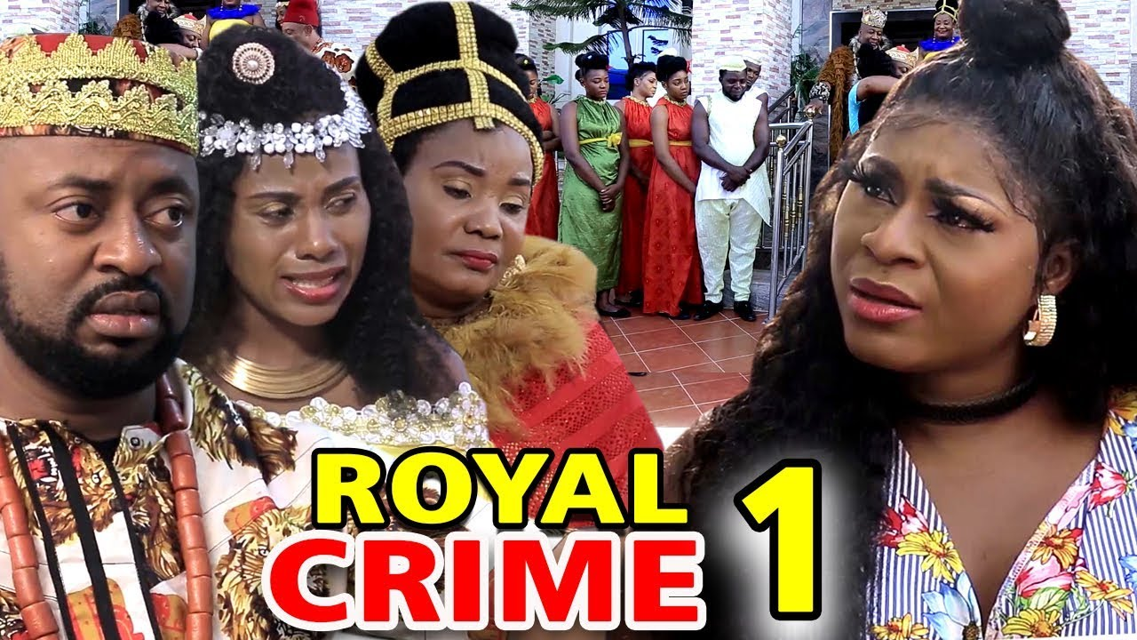 royal crime season 1 nollywood m