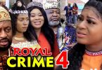 royal crime season 4 nollywood m