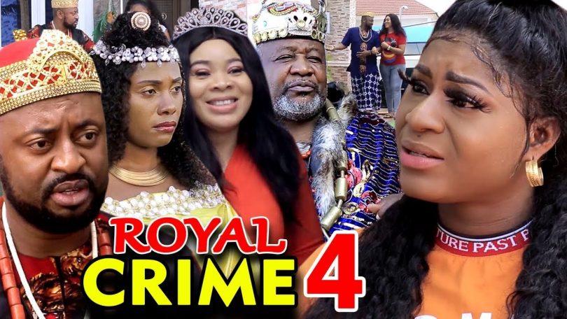 royal crime season 4 nollywood m