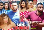 son of trouble season 1 nollywoo