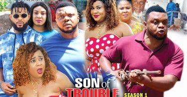 son of trouble season 1 nollywoo