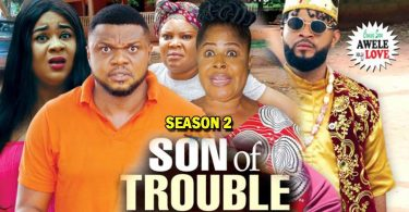 son of trouble season 2 nollywoo