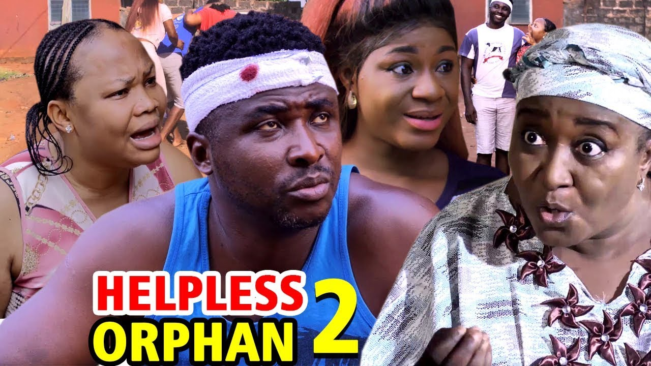 THE HELPLESS ORPHAN SEASON 2 – Nollywood Movie 2020