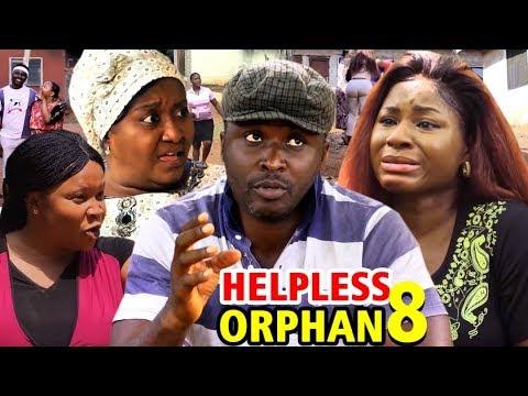 THE HELPLESS ORPHAN SEASON 8 – Nollywood Movie 2020