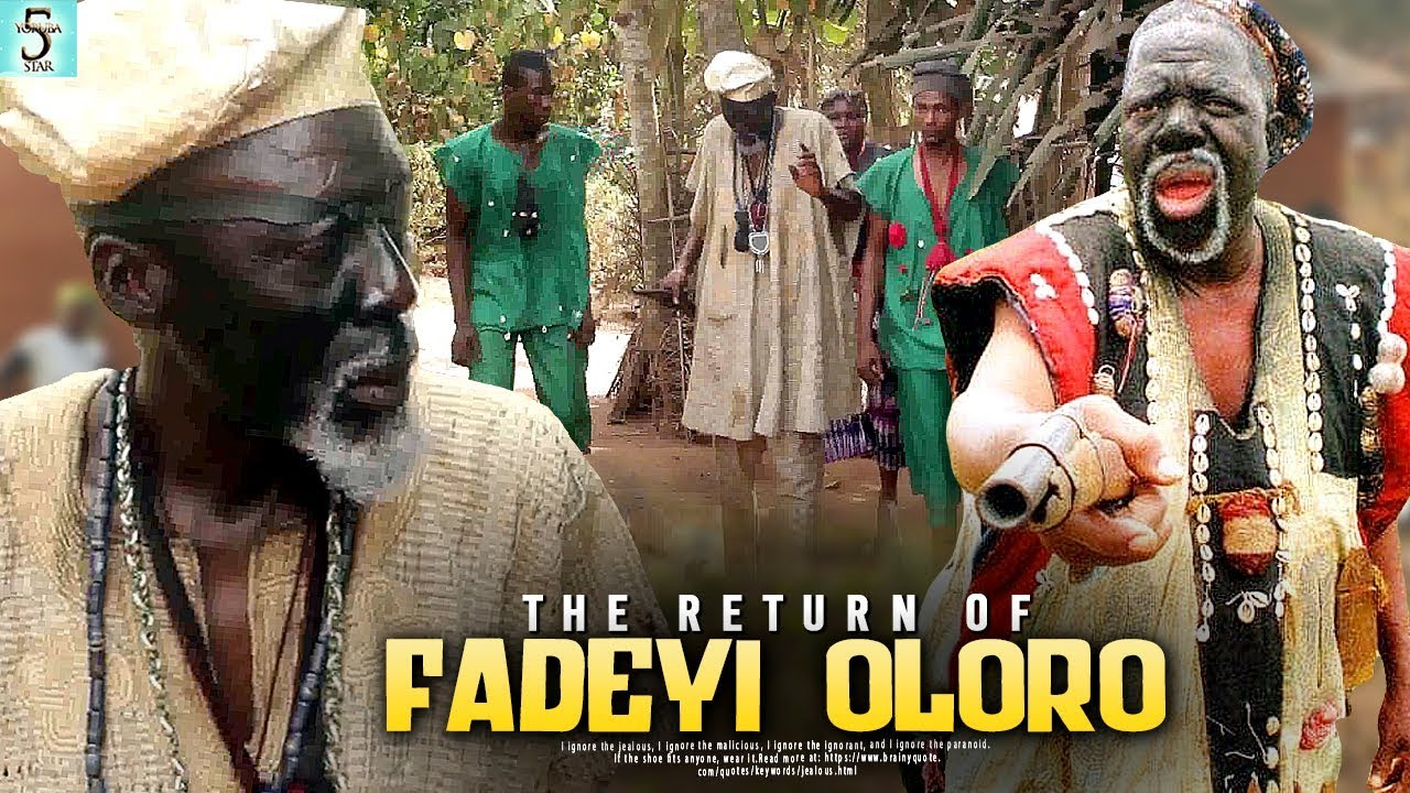 the return of fadeyi oloro yorub