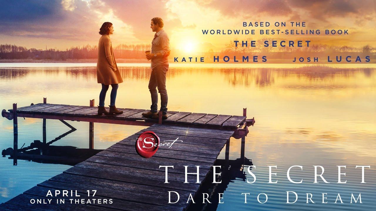 The Secret: Dare to Dream Trailer – Starring Katie Holmes