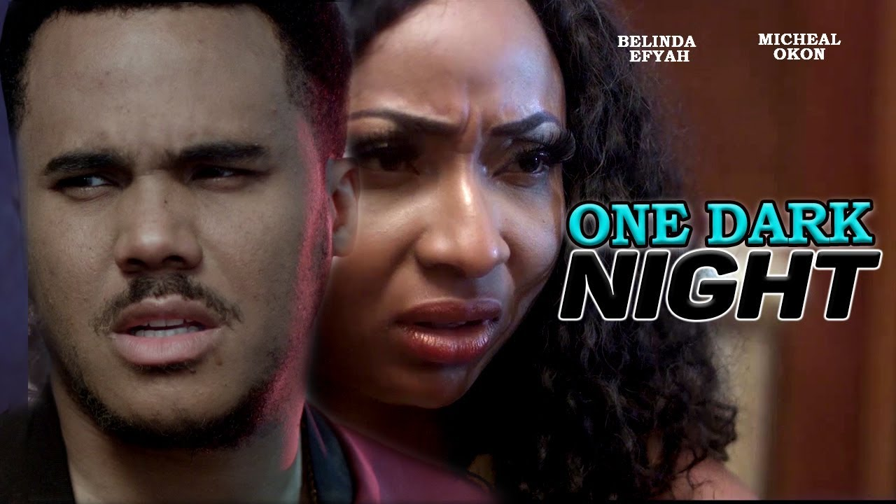One Dark Night Nollywood Movie