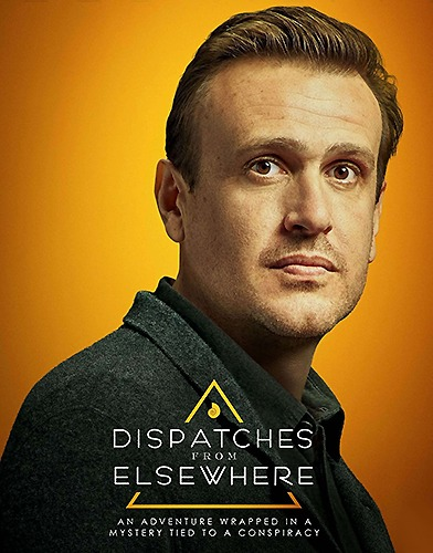 dispatches.from .elsewhere season 1 poster 2