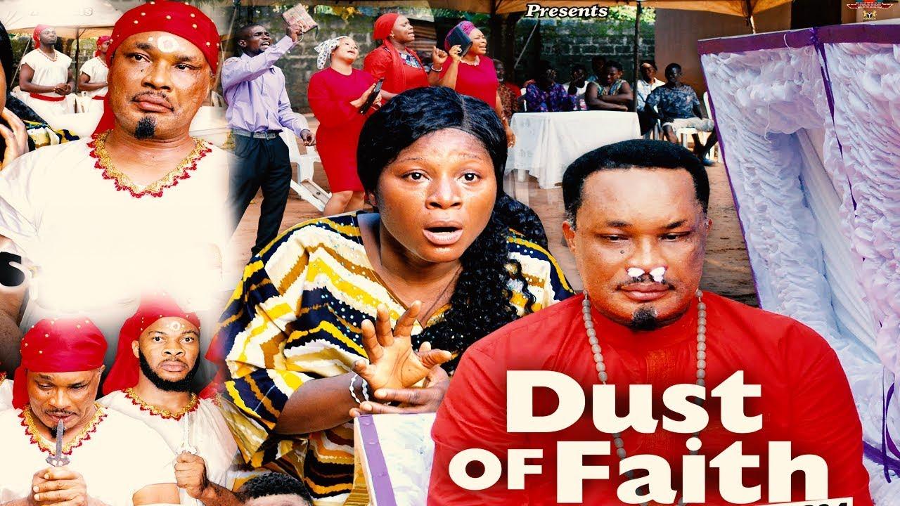 dust of faith season 3 nollywood