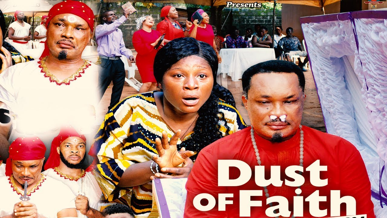 dust of faith season 4 nollywood
