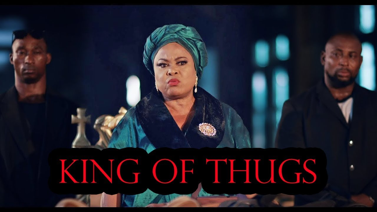 king of thugs latest nollywood 2