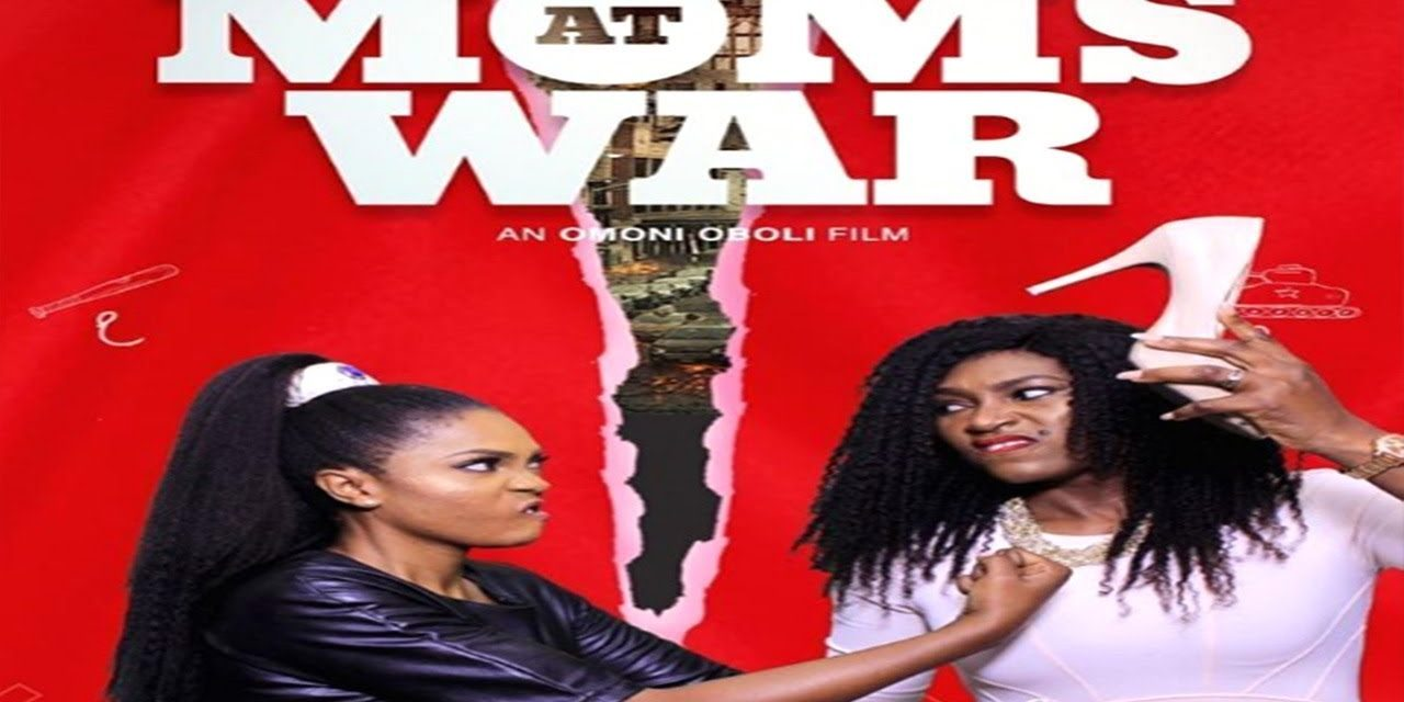 MOMS AT WAR – LATEST NOLLYWOOD 2019 MOVIE