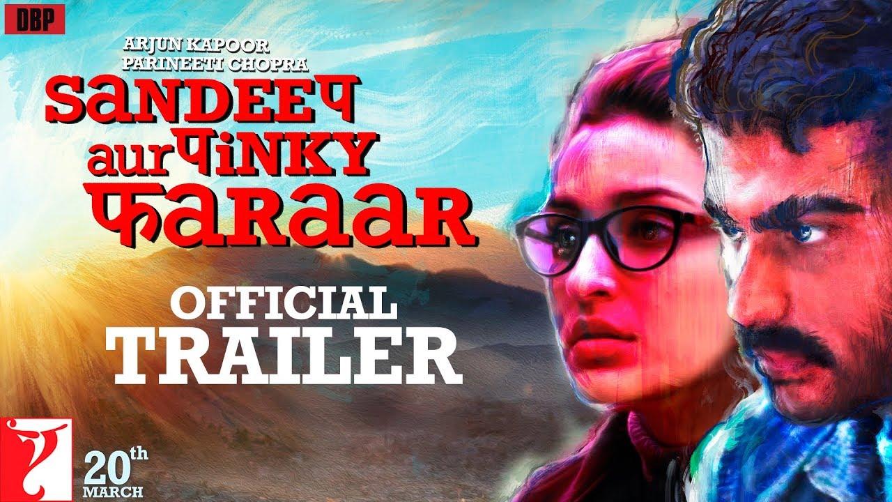 sandeep aur pinky faraar trailer