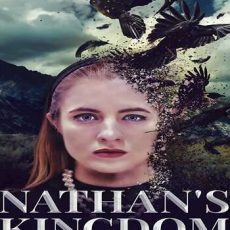 Nathans Kingdom 2018 movie