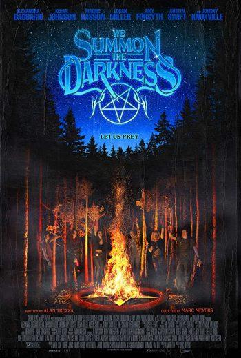 We Summon the Darkness Moviejpg
