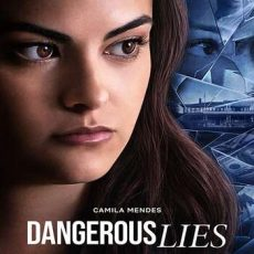 Dangerous Lies movie