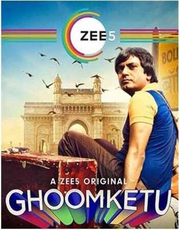 Ghoomketu 2019 movie