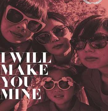 I Will Make You Mine 2020