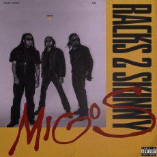Migos – Racks 2 Skinny