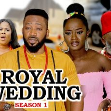ROYAL WEDDING SEASON 1 2020 LATEST NIGERIAN NOLLYWOOD