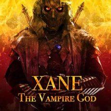 Xane The Vampire God 2019