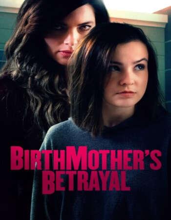 Birthmother's Betrayal 2020