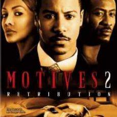 Motives 2 Retribution 2007
