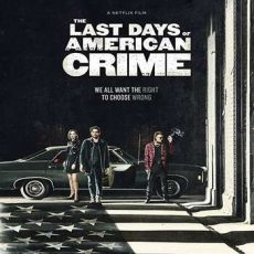 The Last Days of American Crime 2020